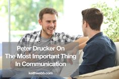 "Peter Drucker is known as the Father of Management, influencing modern management practices more than anyone else through his extensive writing and teaching. I'm intrigued by what he said about communication: ""The most important thing in communication is hearing what isn't said."" Here are two ways to practice hearing what isn't said.  Listen In Managing […]"