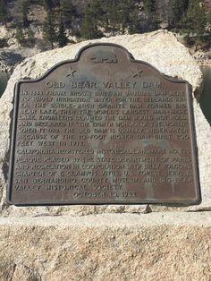 #725: Old Bear Valley Dam, Big Bear Lake