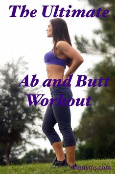 The Ultimate Ab & Butt Workout targets both the glutes and abs in one fell swoop, making this a great total body workout!  #abs #glutes #workout #fitness