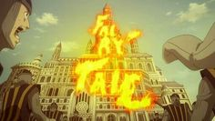 Only Natsu can burn a palace and get away with it