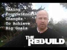 Episode The Objectives - Making Foundational Changes To Achieve Big G.