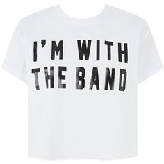 White I'm With The Band Roll Sleeve T-Shirt ($5.32) ❤ liked on Polyvore featuring tops, t-shirts, shirts, crop tops, cotton t shirts, cotton shirts, white crop top, slogan t shirts and white t shirt