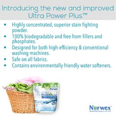 This highly concentrated, superior stain-fighting powder is 100% biodegradable and free from phosphates and fillers. Designed for both high-efficiency and conventional washing machines, Ultra Power Plus™ whitens whites, brightens brights and dissolves grease and grime. Safe on all fabrics, including hand-washables and Norwex Microfiber. Works in all water temperatures. Washes up to 100 loads in a high-efficiency machine, 66 in a conventional machine.