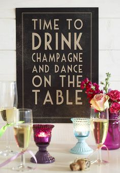 Time to Drink Champagne and Dance on the Table Chalkboard | Printable | Instant Download | Bachelorette Party by SuziQPrintShop on Etsy https://www.etsy.com/listing/197403462/time-to-drink-champagne-and-dance-on-the