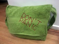 DIY Don't Panic towel messenger bag- Hitchhiker's Guide to the Galaxy