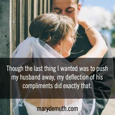 Wife, Receive that Compliment   Mary DeMuth