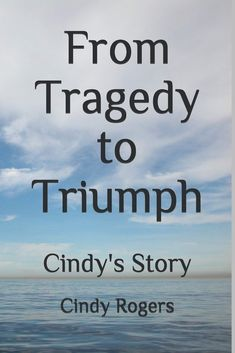 Go to Amazon to order Cindy Rogers' book.