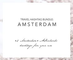 Amsterdam Holland Instagram Hashtags by Masters of Instagram on @creativemarket