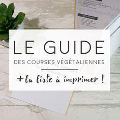 GUIDE des courses végétariennes / végétaliennes / véganes ! + liste de courses à imprimer ---------- http://swaallow.com/2016/06/guide-liste-de-courses-vegetaliennes-veganes.html