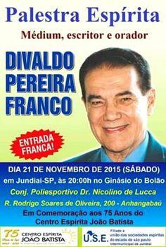 Divaldo Franco em Jundiaí - SP - http://www.agendaespiritabrasil.com.br/2015/11/14/divaldo-franco-em-jundiai-sp/
