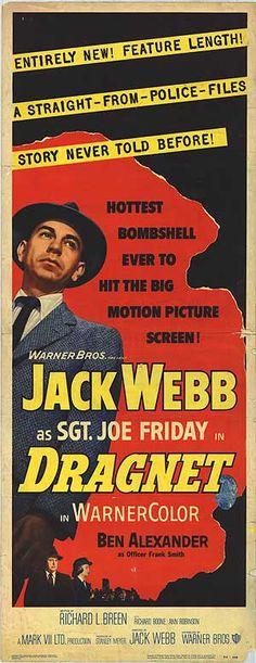 """Dragnet"": (original poster, 1954.) http://www.movieposter.com/poster/MPW-3579/Dragnet.html"