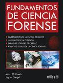 LIBROS TRILLAS: FUNDAMENTOS DE CIENCIA FORENSE