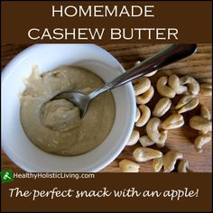 Don't pay a fortune for cashew butter make your own.  Check out this homemade cashew butter recipe