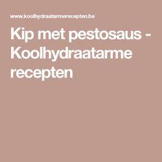 Kip met pestosaus - Koolhydraatarme recepten