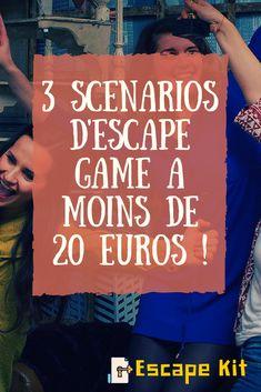 3 scénarios d'escape game à moins de 20€ !  Escape Game pour filles, hommes, EVG, EJF, DIY, familles et enfants !