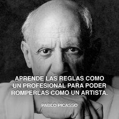 « Aprende las reglas como un profesional para poder romperlas como un artista. » Pablo Picasso #reglas #picasso #pablo http://www.pandabuzz.com/es/cita-del-dia/pablo-picasso-romper-reglas