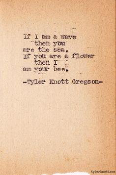 Typewriter Series #310by Tyler Knott Gregson