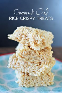 Coconut Oil Rice Crispy Treats. A healthier version but still a yummy dessert recipe that is easy to make. www.thirtyhandmadedays.com