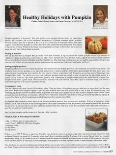 Learn more about pumpkin's nutritional benefits and ideas for including it in an array of holiday treats in my dietetic intern, Chelsea Bubel's article in the December issue of Southern Dallas County Business & Living Magazine.