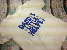 Daddy's Little Helper 3T shirt. How sweet!