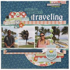 #papercraft #scrapbook #layout #travel Scrapbooking Your Travel Photos. I love this layout