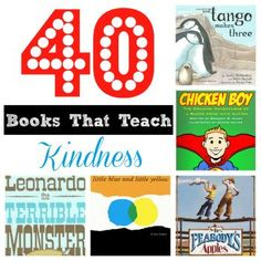 40 books that teach kindness AND a giveaway! {Playdough to Plato}