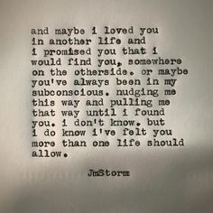 Love & Soulmate Quotes :I will always search for you MY QUEEN! I love you always and forever Mel! The Words, Poem Quotes, Words Quotes, Flaws Quotes, Bullshit Quotes, Desire Quotes, Ending Quotes, Advice Quotes, Jm Storm Quotes