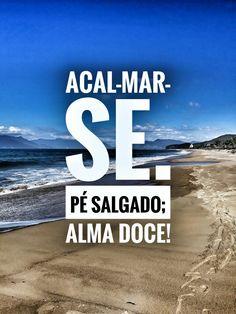 A vida começou  no mar e vai sempre continuar.....