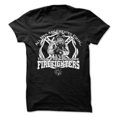 ALL MEN ARE CREATED EQUAL, THEN THEY BECOME FIREFIGHTERS T Shirts, Hoodies. Get it here ==► https://www.sunfrog.com/LifeStyle/ALL-MEN-ARE-CREATED-EQUAL-THEN-THEY-BECOME-FIREFIGHTERS-27895894-Guys.html?57074 $19