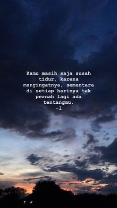 - Welcome to our website, We hope you are satisfied with the content we offer. Quotes Rindu, Like Quotes, Reminder Quotes, People Quotes, Mood Quotes, Poetry Quotes, Positive Quotes, Best Quotes, Motivational Quotes