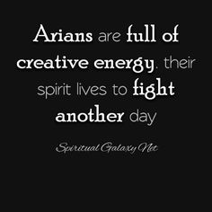 Aries my spirit lives to FIGHT anther day...and so it goes my life story.