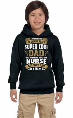Super Cool Dad Of A Freaking Awesome Nurse Youth Hoodie