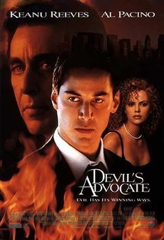 The Devil's Advocate (marketed as Devil's Advocate) is a 1997 U.S. supernatural horror film directed by Taylor Hackford and starring Keanu Reeves, Al Pacino, and Charlize Theron. Based on Andrew Neiderman's novel of the same name https://en.wikipedia.org/wiki/The_Devil%27s_Advocate_(1997_film) https://en.wikipedia.org/wiki/The_Devil%27s_Advocate_(1997_film) (fr=L'Associé du diable)