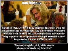 Ann Romney is my hero!  Let's hear it for HARD working moms everywhere!