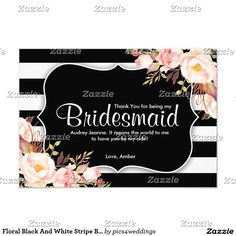 Floral Black And White Stripe Bridesmaid Thank You