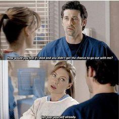 Then he did die. Greys Anatomy Season 1, Greys Anatomy Derek, Greys Anatomy Funny, Grey Anatomy Quotes, Grays Anatomy, Grey's Anatomy Wallpaper, Meredith And Derek, Grey Quotes, Dark And Twisty