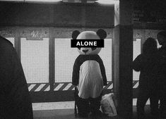Alone ?... forever alone!