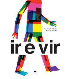 Cover of ir e vir by Isabel Minhós Martins and Bernardo Carvalho