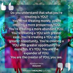 Your are creating you!!