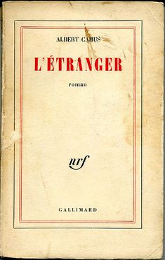 The Stranger or The Outsider (L'Étranger) is a novel by Albert Camus published in Its theme and outlook are often cited as exemplars of existentialism. Book Writer, Book Authors, Life Quotes Love, Book Quotes, Books To Read, My Books, French Typography, Book Lists, France