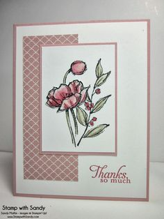 Stamp With Sandy simply sketched blushing bride paper and ink primrose and crumb cake ink Pretty Cards, Cute Cards, Poppy Cards, Stamping Up Cards, Card Sketches, Get Well Cards, Sympathy Cards, Flower Cards, Creative Cards