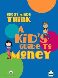 A Kid's Guide to Money