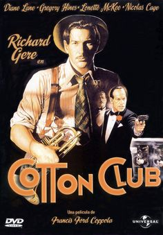 The Cotton Club: Perhaps Francis Coppola's most underrated film. Still stunning even after Robert Evans cut the shit out of it. Waiting anxiously for a director's cut on Blu-Ray.