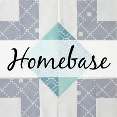 Homebase block tutorial from Blossom Heart Quilts