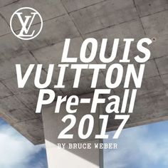 Introducing the #LVPrefall 2017 Collection by @NicolasGhesquiere filmed by Bruce Weber. Now available in #LouisVuitton stores worldwide.  via LOUIS VUITTON OFFICIAL INSTAGRAM - Celebrity  Fashion  Haute Couture  Advertising  Culture  Beauty  Editorial Photography  Magazine Covers  Supermodels  Runway Models