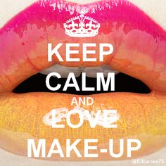 Keep Calm and Love MakeUp Ellia Rose
