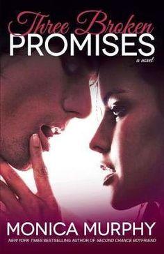 Charlando A Gusto - Three Broken Promises - Serie One Week Girlfriend 03 - Monica Murphy  http://www.charlandoagusto.com/2015/03/three-broken-promises-serie-one-week.html #Libros #Portadas