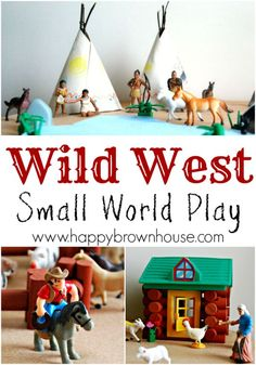 Wild West Small World Play idea with Cowboys, Indians, and Wild Horses. So fun! Perfect for early elementary and preschool kids Danse Country, Wild West Theme, Dramatic Play Area, Preschool Activities, Preschool Curriculum, Small World Play, Cowboy Theme, History For Kids, Sensory Bins