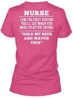 Nurse With a Sense of Humor Tshirts