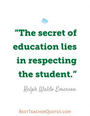 Teacher Inspirational Quotes, Ralph Waldo Emerson
